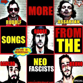 MORE SONGS FROM THE NEOFASCISTS (2008/ 2012)